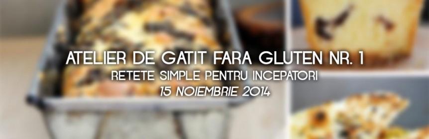 atelier de gatit fara gluten retete simple