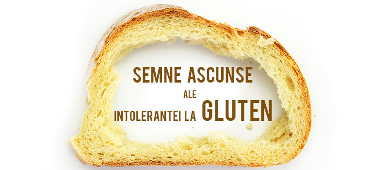 semne ascunse ale intolerantei la gluten